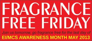MAKE EVERY FRIDAY A FRAGRANCE-FREE FRIDAY!