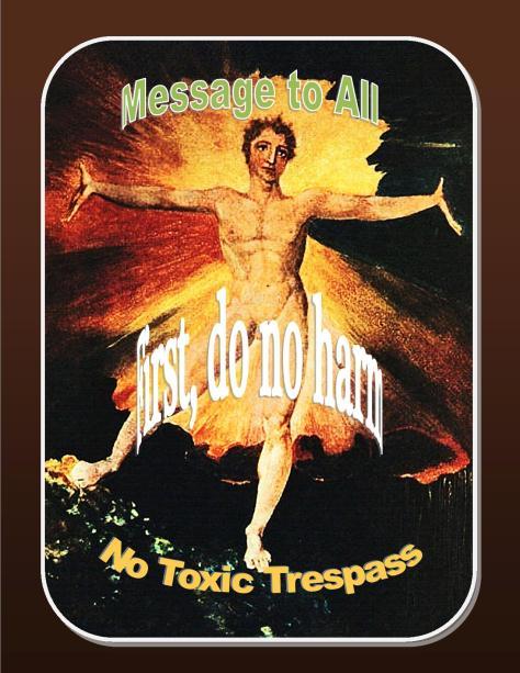 sign NO TOXIC TRESPASS 2013