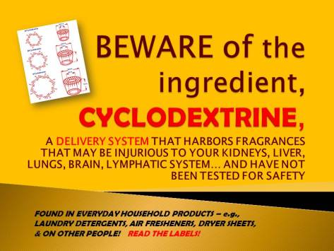 BEWARE, the ingredient, CYCLODEXTRINE masked canary